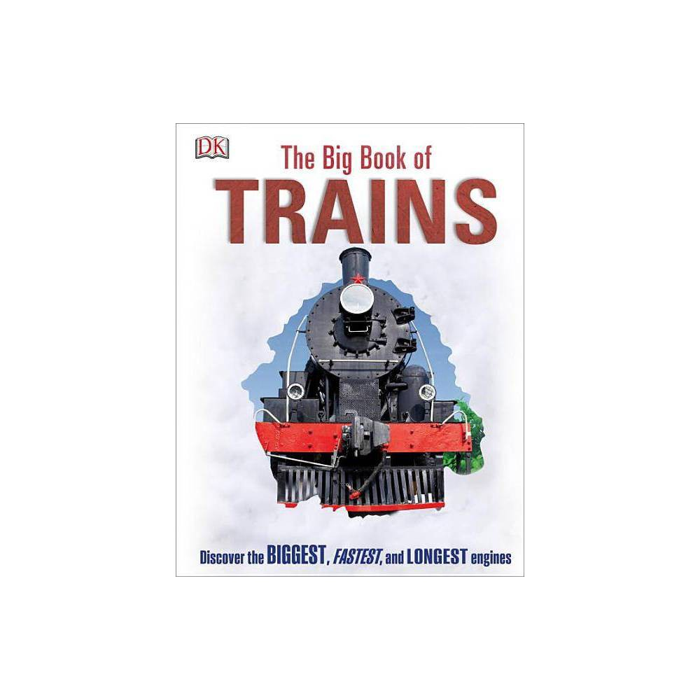 The Big Book Of Trains Hardcover