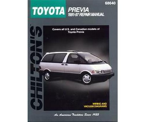 Chilton's Toyota Previa 1991-97 Repair Manual (Paperback) - image 1 of 1