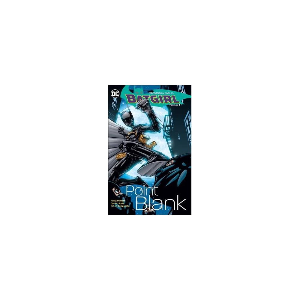 Batgirl 3 : Point Blank (Paperback) (Kelley Puckett)