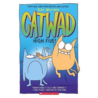 High Five! (Catwad Book #5), Volume 5 - by Jim Benton (Paperback)