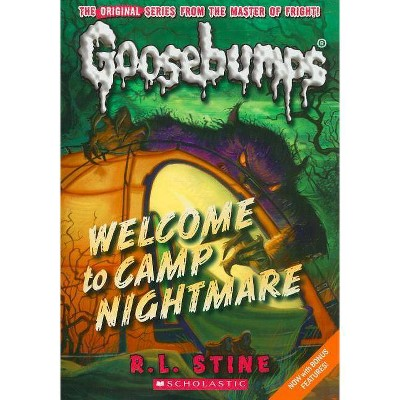 Welcome to Camp Nightmare (Classic Goosebumps #14) - (Goosebumps Classics (Reissues/Quality)) by  R L Stine (Paperback)
