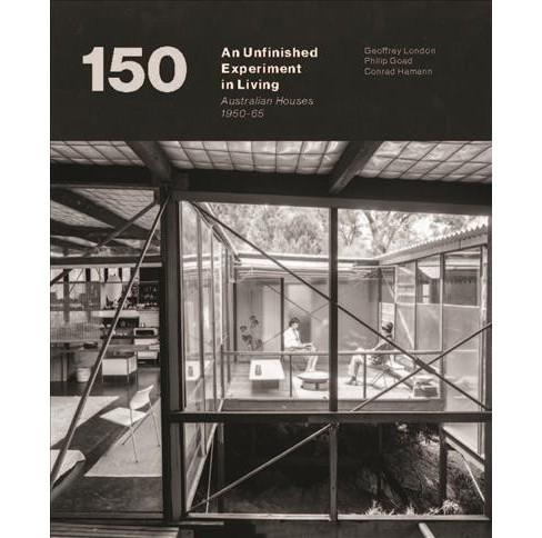 Unfinished Experiment in Living : Australian Houses 1950-65 -  (Paperback) - image 1 of 1