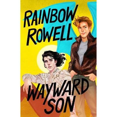 Wayward Son - (Simon Snow)by  Rainbow Rowell (Hardcover)
