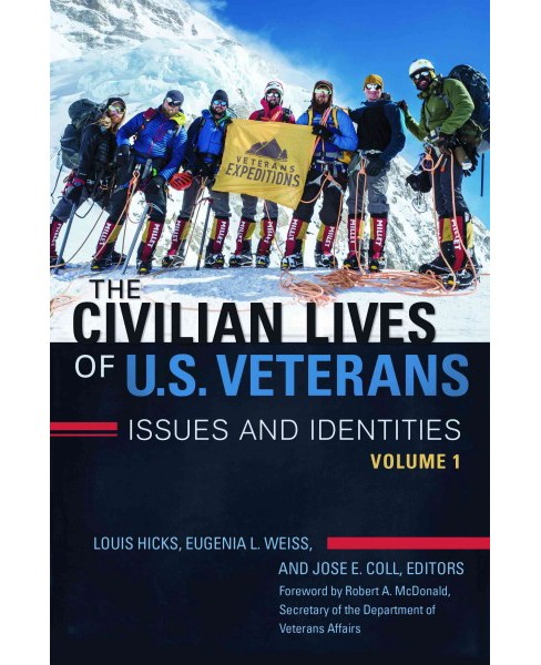 Civilian Lives of U.S. Veterans : Issues and Identities (Hardcover) - image 1 of 1