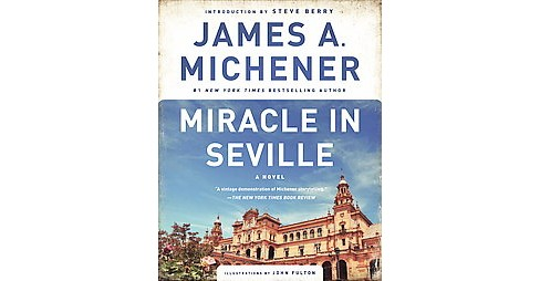 Miracle in Seville (Reprint) (Paperback) (James A. Michener) - image 1 of 1