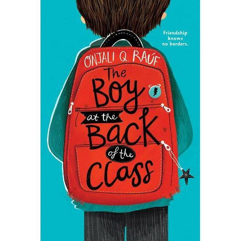 The Boy at the Back of the Class - by  Onjali Q Rauf (Hardcover) - image 1 of 1