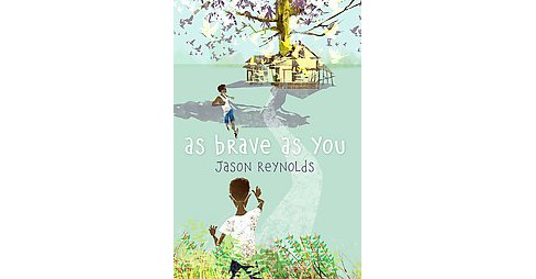 As Brave As You (Hardcover) (Jason Reynolds) - image 1 of 1