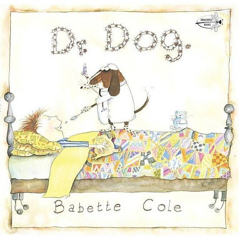 Dr. Dog - by  Babette Cole (Paperback) - image 1 of 1