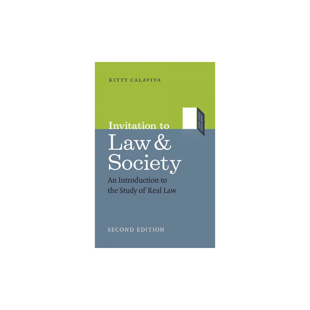 Invitation to Law & Society : An Introduction to the Study of Real Law (Paperback) (Kitty Calavita)