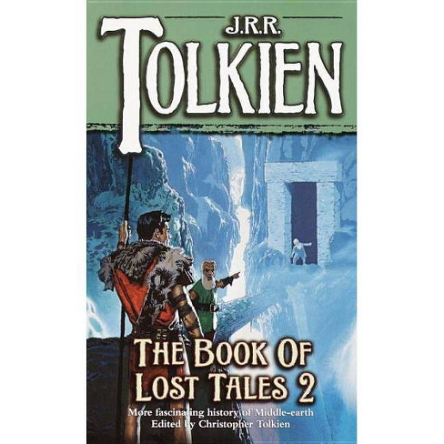 Book of Lost Tales 2 - (History of Middle-Earth (Paperback)) by  J R R Tolkien (Paperback) - image 1 of 1