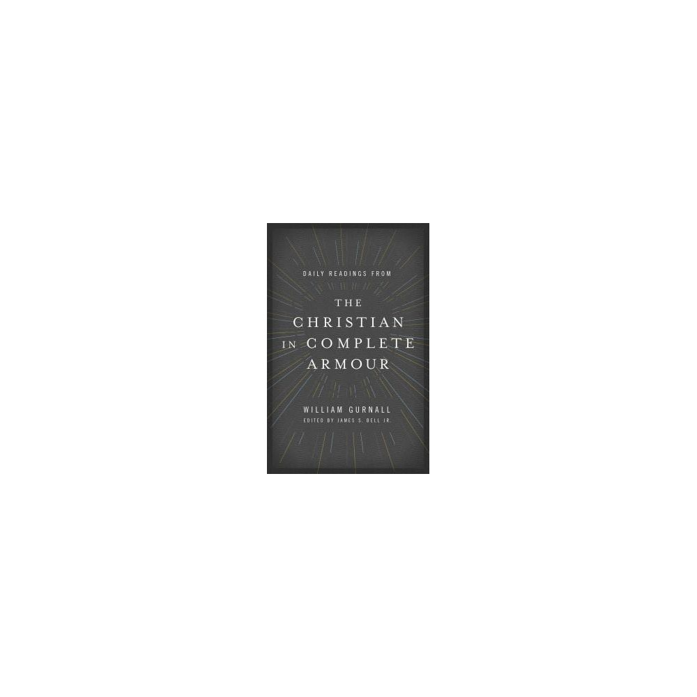 Daily Readings from the Christian in Complete Armour (Reprint) (Paperback) (William Gurnall)