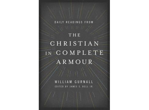 Daily Readings from the Christian in Complete Armour (Reprint) (Paperback) (William Gurnall) - image 1 of 1