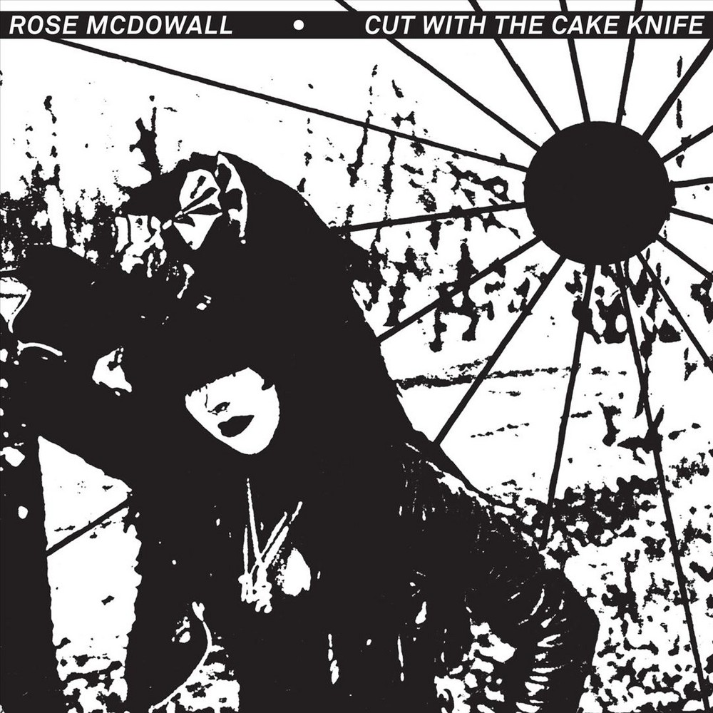 Rose Mcdowall - Cut With The Cake Knife (CD)