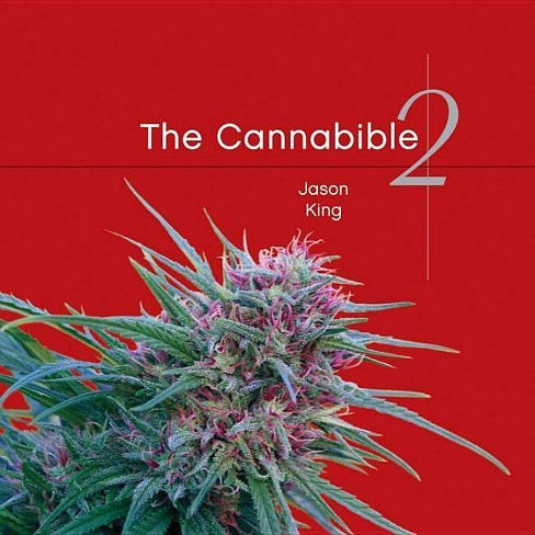 The Cannabible 2 - by  Jason King (Paperback) - image 1 of 1