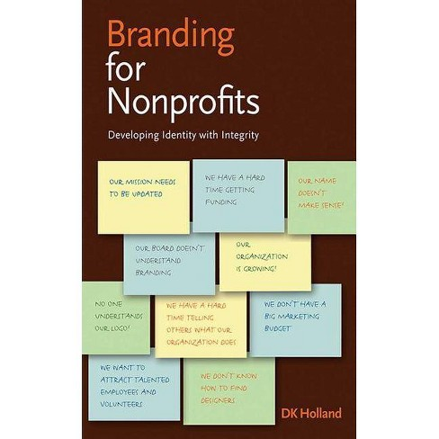 Branding for Nonprofits - by  Dk Holland (Paperback) - image 1 of 1