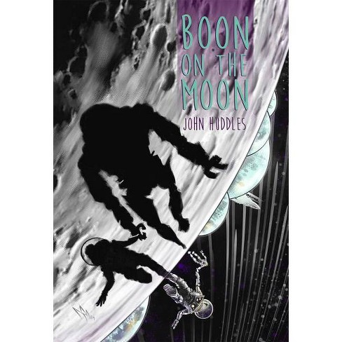 Boon on the Moon - by  John Huddles (Hardcover) - image 1 of 1