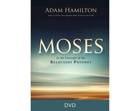 Moses : In the Footsteps of the Reluctant Prophet (Hardcover) (Adam Hamilton) - image 1 of 1