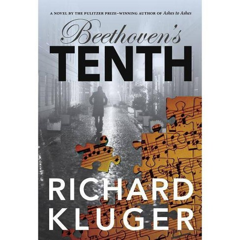 Beethoven's Tenth - by  Richard Kluger (Paperback) - image 1 of 1