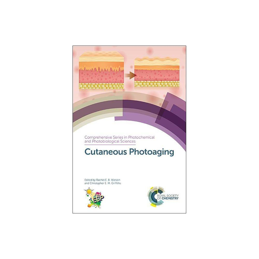 Cutaneous Photoaging - (Comprehensive Photochemical) (Hardcover)