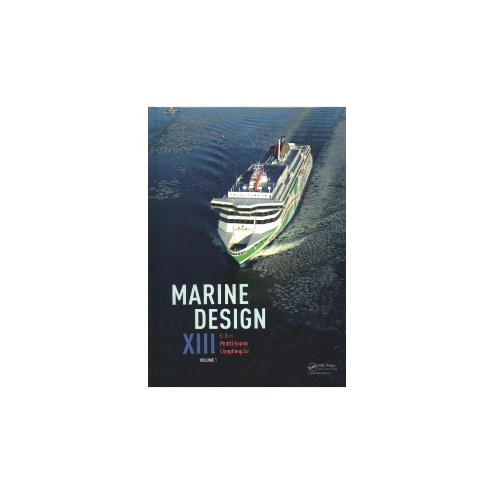 Marine Design Xiii : Proceedings of the 13th International Marine Design Conference (Imdc 2018), 10-14