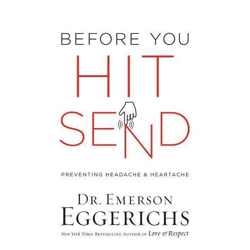 Before You Hit Send - by  Emerson Eggerichs (Hardcover) - image 1 of 1