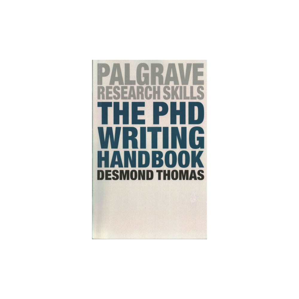 PhD Writing Handbook (Paperback) (Desmond Thomas)