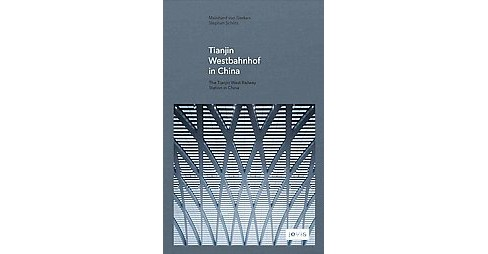 Tianjin West Railway Station in China -  (Hardcover) - image 1 of 1