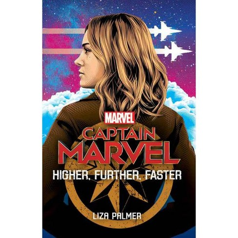 Captain Marvel: Higher, Further, Faster - by  Liza Palmer (Paperback) - image 1 of 1
