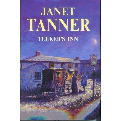 Tucker's Inn - (Severn House Large Print) by  Janet Tanner (Hardcover) - image 1 of 1
