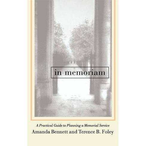 In Memoriam - by  Amanda Bennett & Terrence B Foley (Paperback) - image 1 of 1