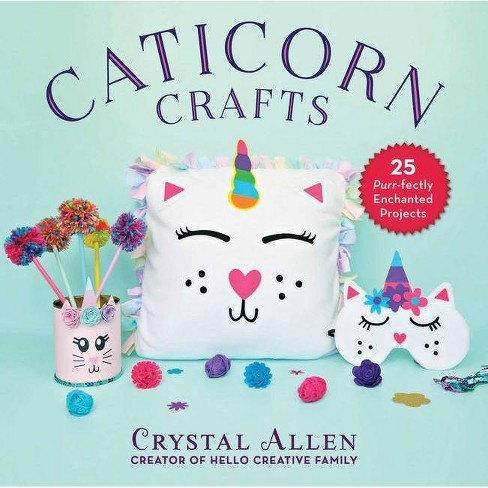 Caticorn Crafts - by  Crystal Allen (Hardcover) - image 1 of 1