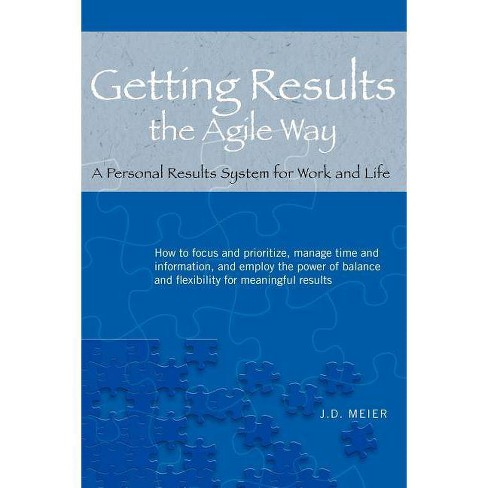 Getting Results the Agile Way - by  J D Meier (Paperback) - image 1 of 1