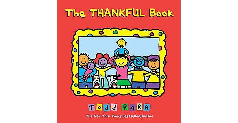 Thankful Book (School And Library) (Todd Parr) - image 1 of 1
