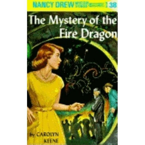 Nancy Drew 38: The Mystery of the Fire Dragon - (Nancy Drew (Hardcover)) by  Carolyn Keene (Hardcover) - image 1 of 1