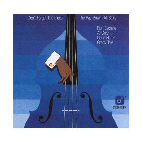 Ray (Bass) Brown - Don't Foget the Blues (CD) - image 1 of 1