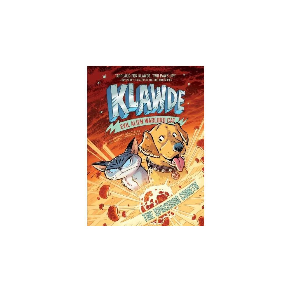 Klawde Evil Alien Warlord Cat The Spacedog Cometh 3 By Johnny Marciano Emily Chenoweth Hardcover