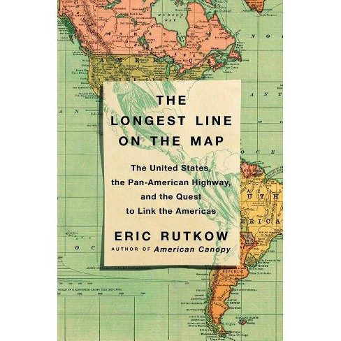 The Longest Line on the Map - by  Eric Rutkow (Hardcover) - image 1 of 1