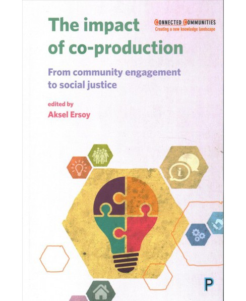 Impact of Co-Production : From community engagement to social justice -  (Paperback) - image 1 of 1