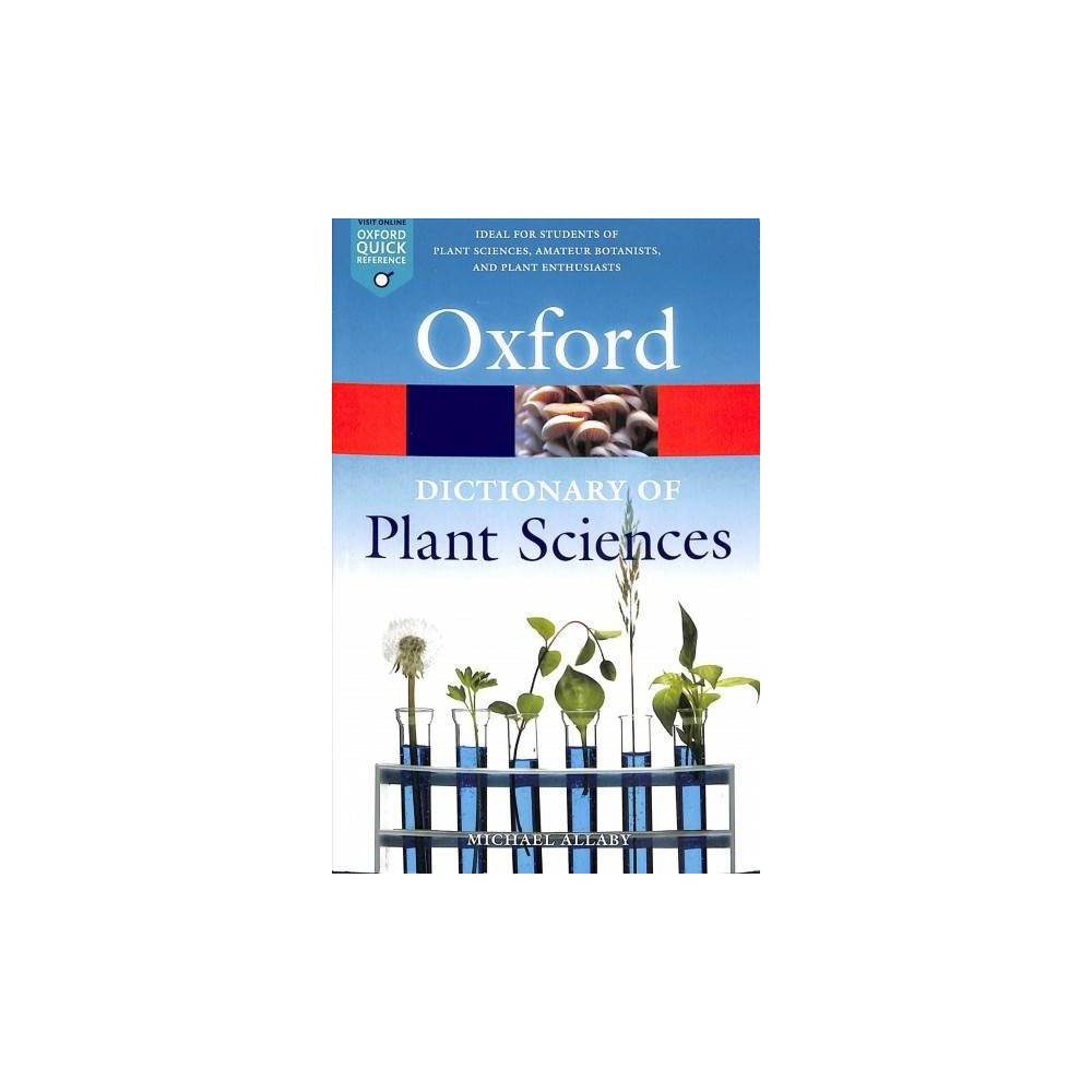 Dictionary of Plant Sciences - 4 (Oxford Quick Reference) (Paperback)