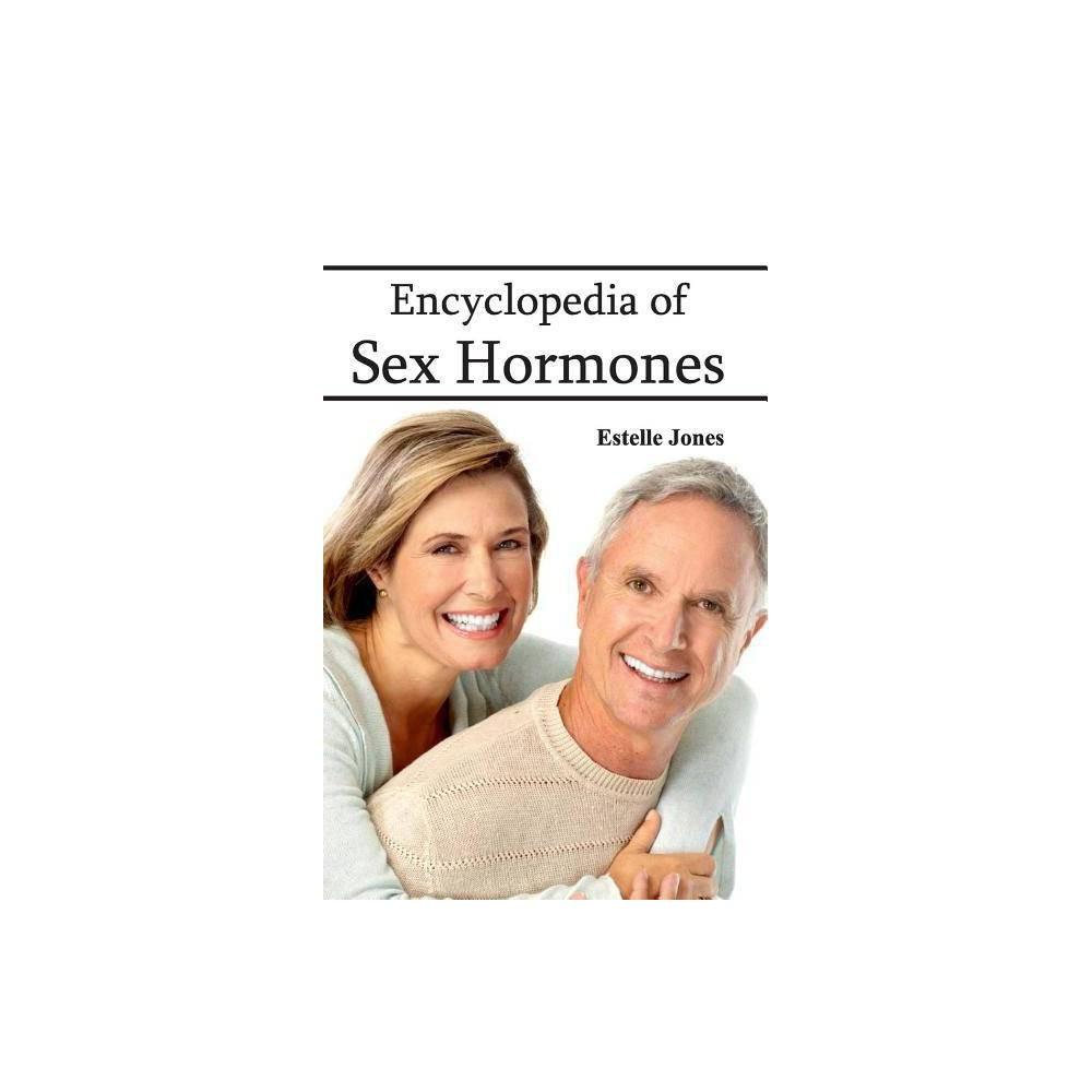 Encyclopedia of Sex Hormones - (Hardcover)