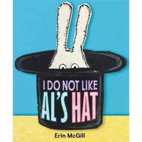 I Do Not Like Al's Hat (School And Library) (Erin McGill) - image 1 of 1