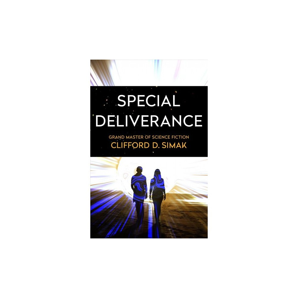 Special Deliverance - Reissue by Clifford D. Simak (Paperback)