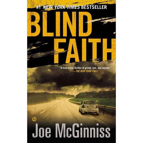 Blind Faith - by  Joe McGinniss (Paperback) - image 1 of 1