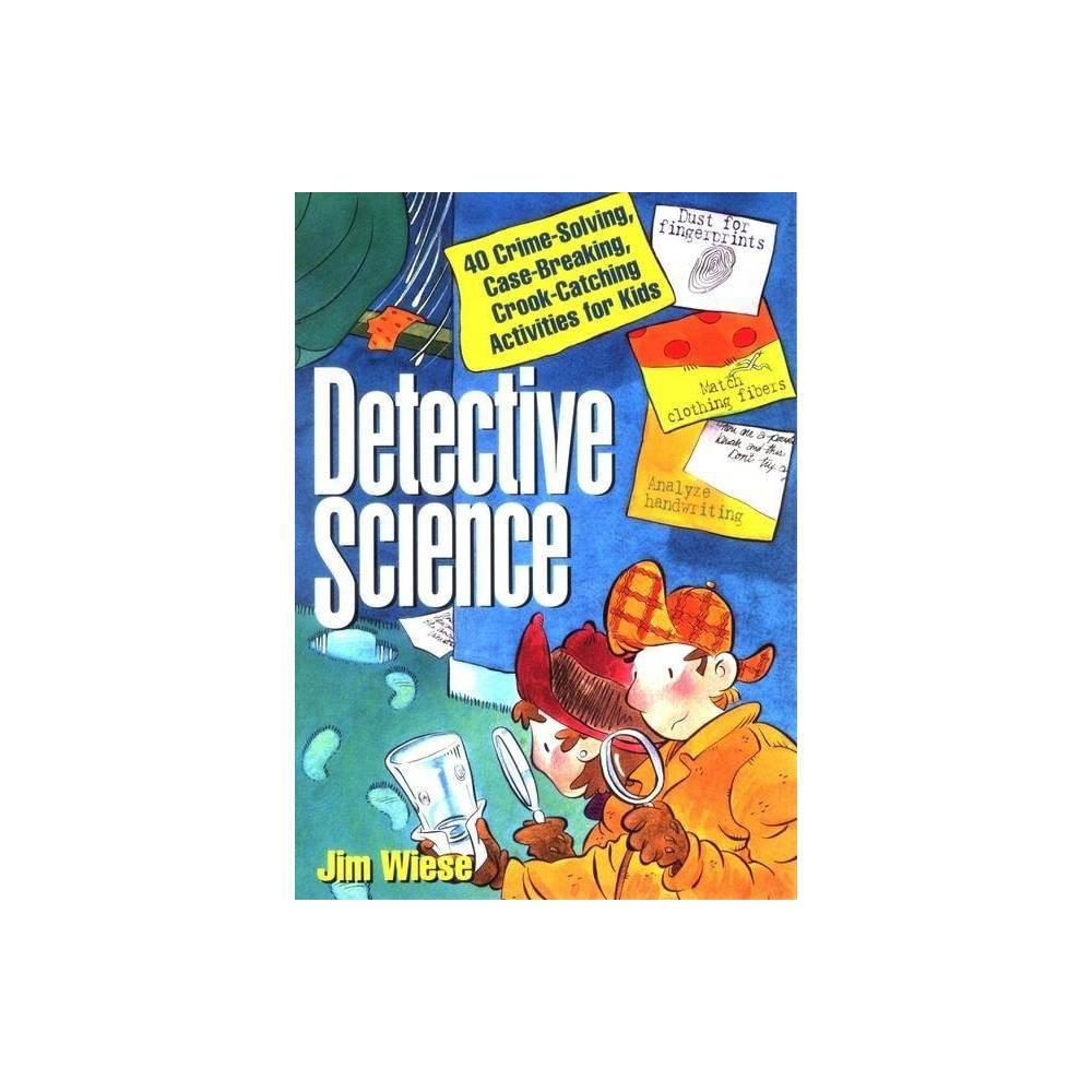 Detective Science By Jim Wiese Paperback