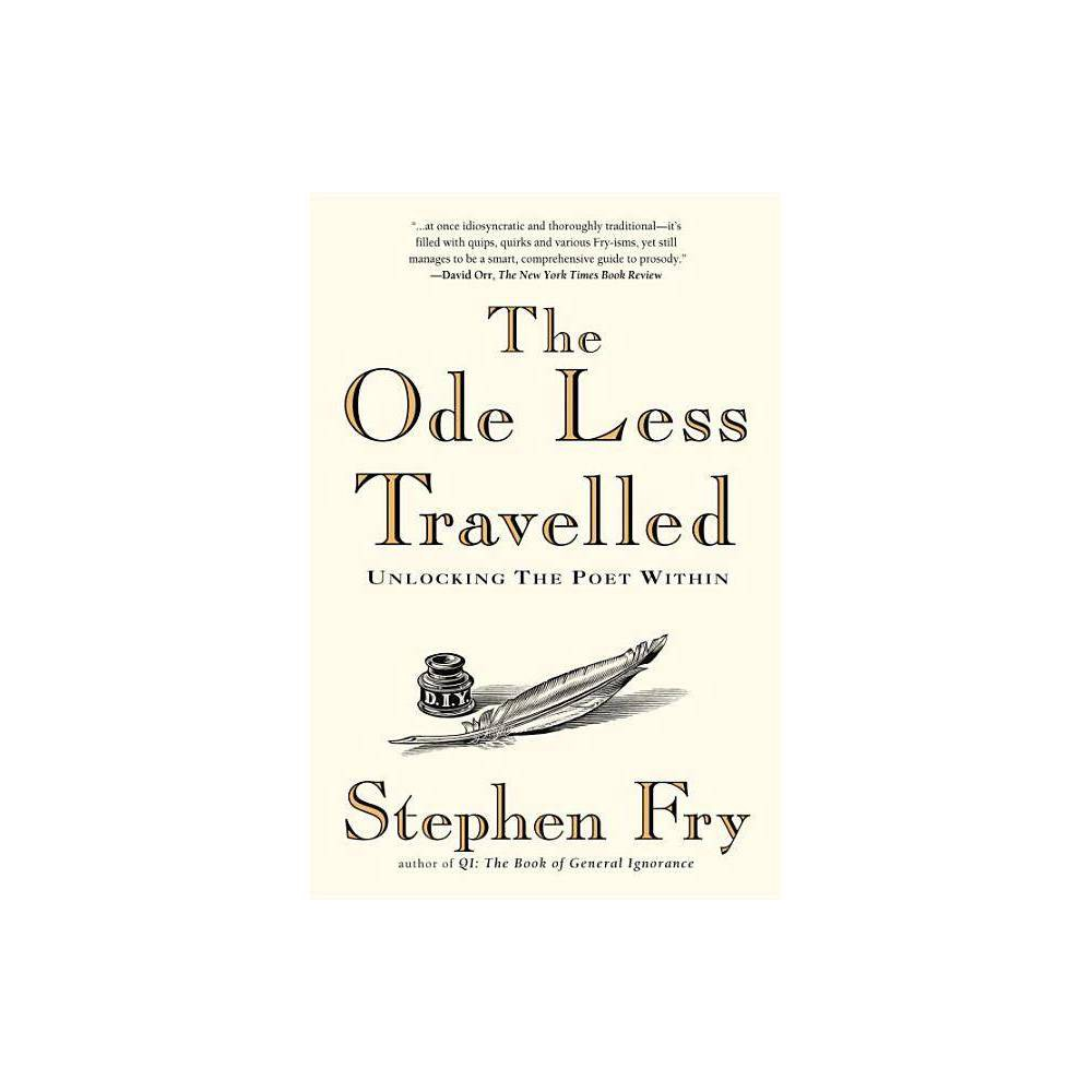 The Ode Less Travelled By Stephen Fry Paperback