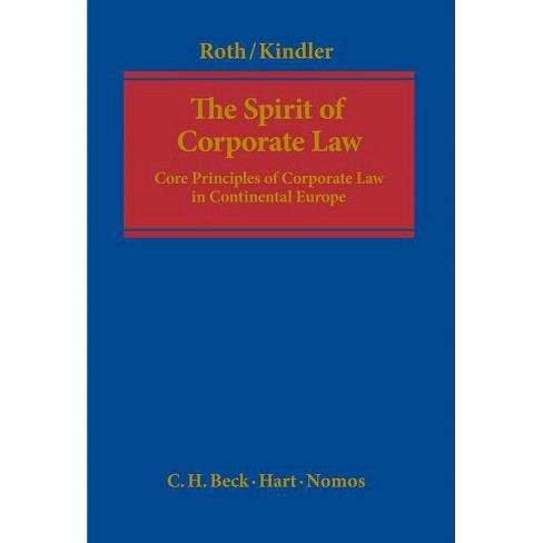 The Spirit of Corporate Law - by  Gunter H Roth & Peter Kindler (Hardcover) - image 1 of 1