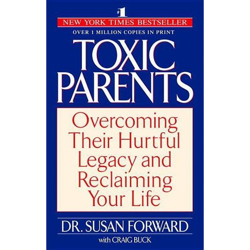 Toxic Parents - by  Susan Forward (Paperback) - image 1 of 1