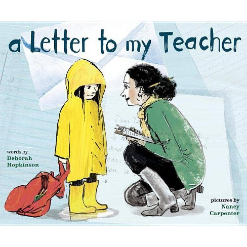 A Letter to My Teacher - by  Deborah Hopkinson (Hardcover) - image 1 of 1