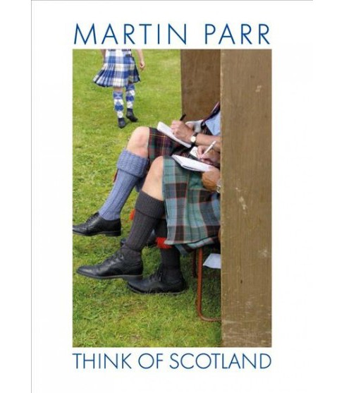 Martin Parr : Think of Scotland (Hardcover) - image 1 of 1