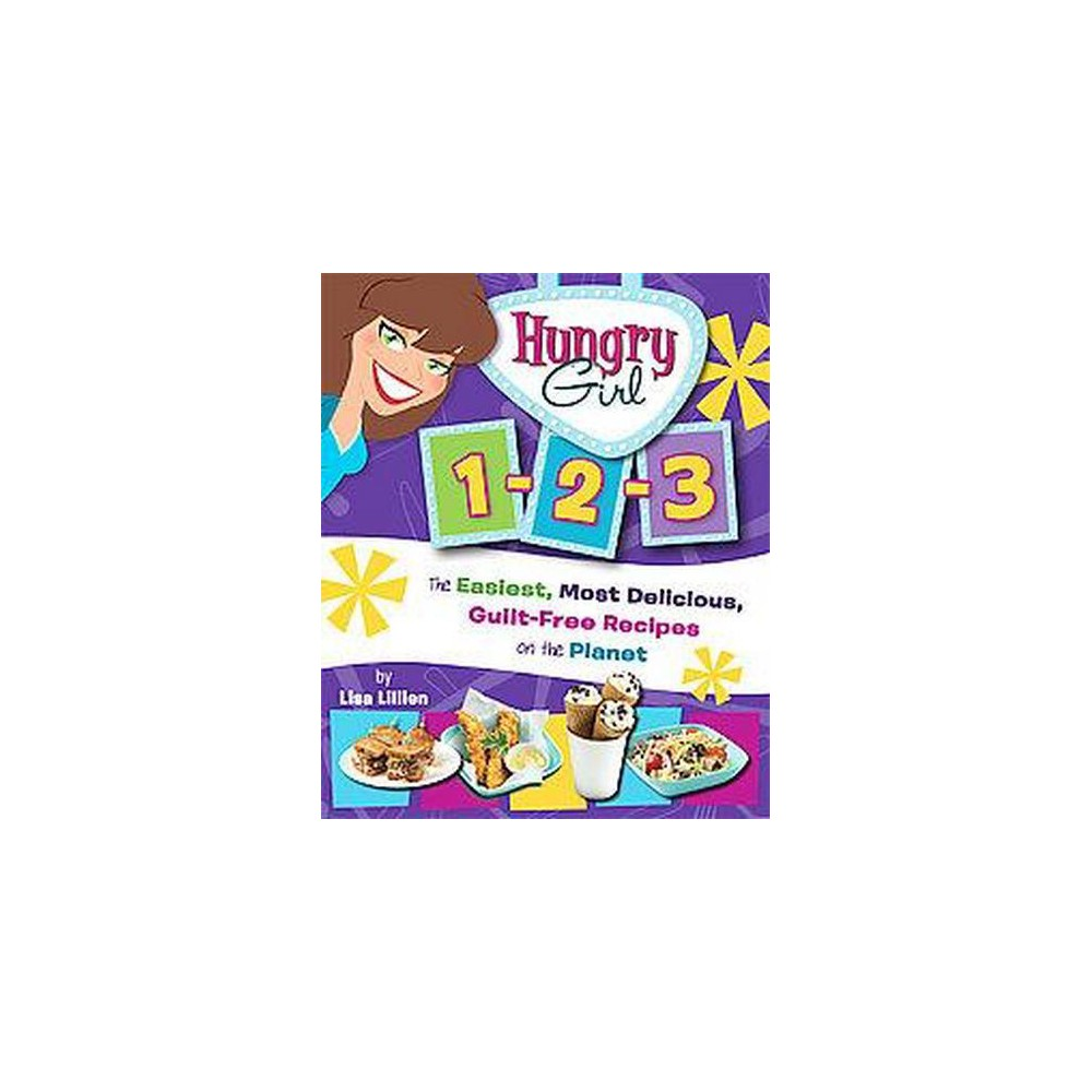 Hungry Girl 1-2-3 (Paperback) by Lisa Lillien